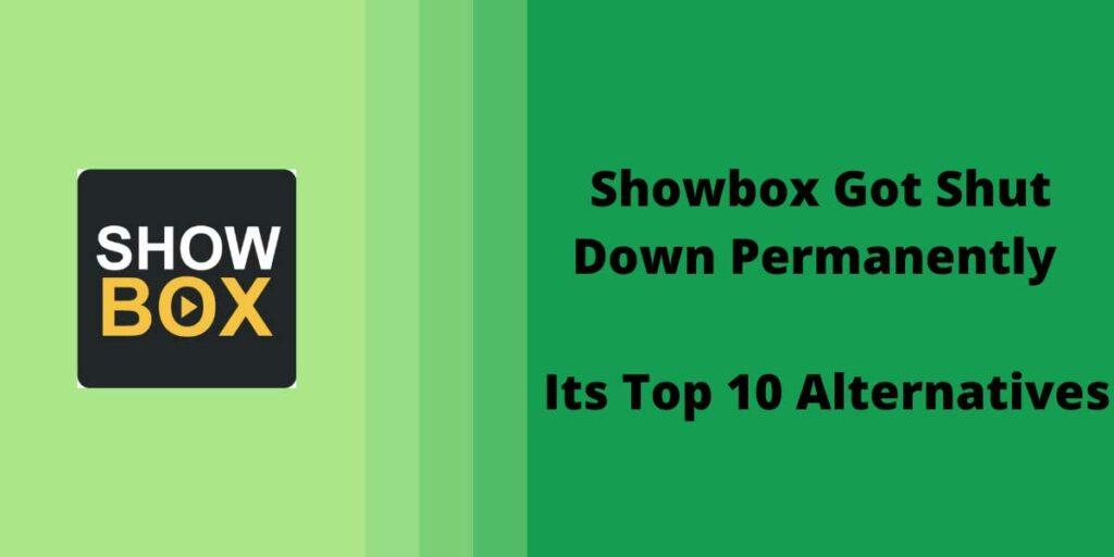 Showbox Got Shut Down