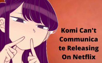 Komi Can't Communicate Releasing On Netflix
