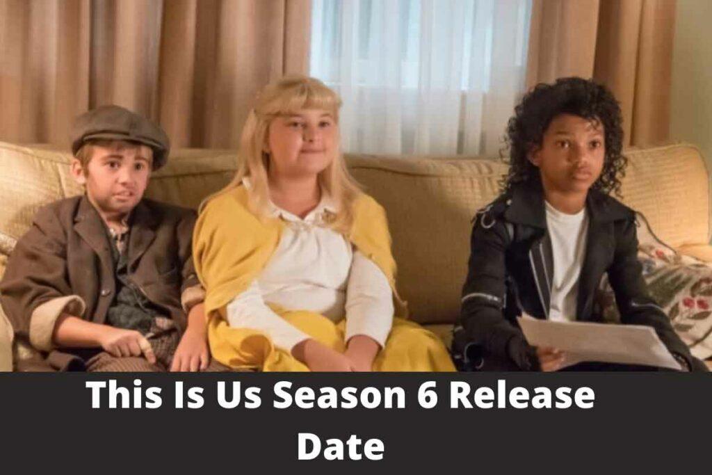 This Is Us Season 6
